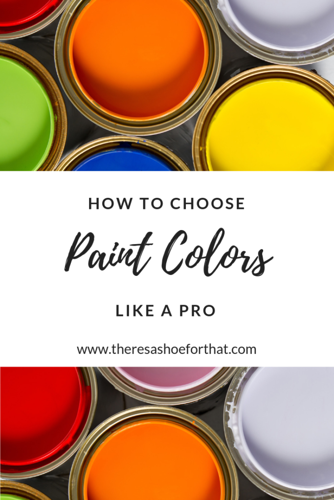 HOW TO CHOOSE PAINT COLORS LIKE A PRO