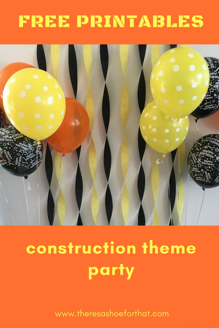 Construction Theme Birthday Printables There S A Shoe For That