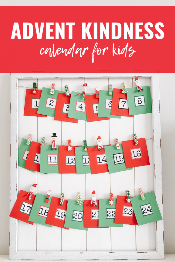 advent kindness calendar with free printables for kids